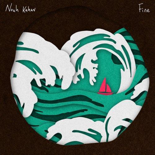 Noah Kahan - Fine