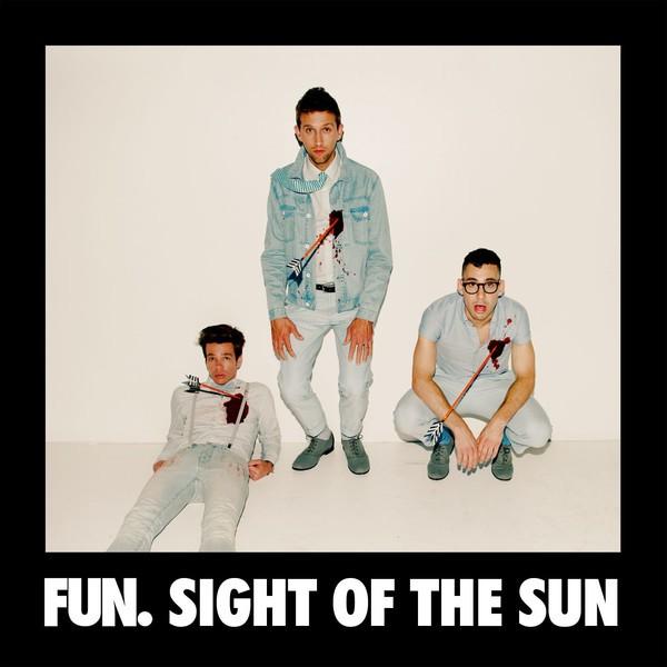 Fun. - Sight of the Sun