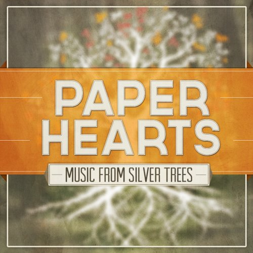 Silver Trees - Paper Hearts featuring Bailey Jehl