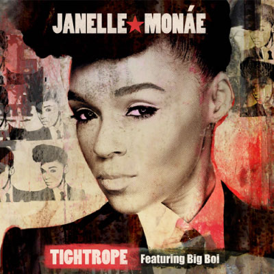 Janelle Monáe - Tightrope featuring Big Boi