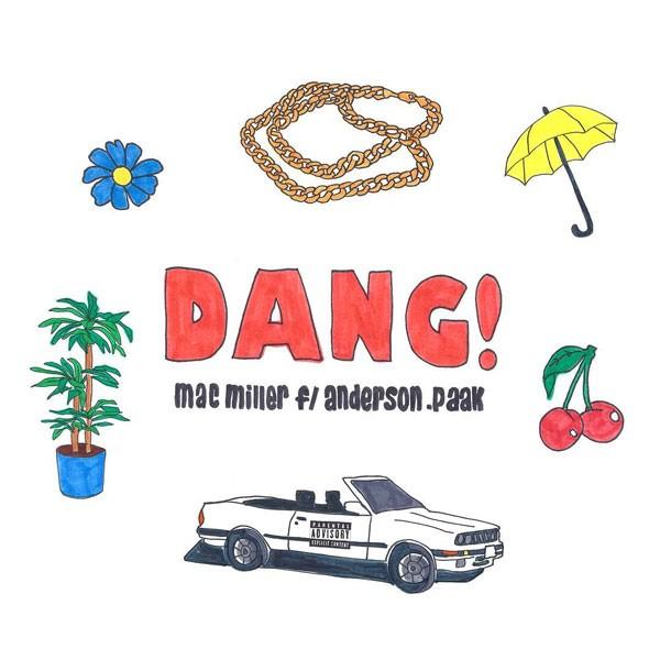 Mac Miller feat. Anderson .Paak - Dang!
